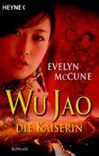 Wu Jao - Die Kaiserin