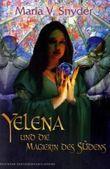 Yelena und die Magierin des Südens