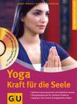 Yoga. Kraft für die Seele