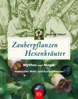 Zauberpflanzen - Hexenkräuter