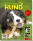Zeit für meinen Hund (mit DVD)