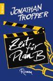 Zeit für Plan B