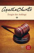 Zeugin der Anklage / Der Prügelknabe