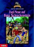 Zwei Neue auf Burg Schreckenstein