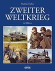 Zweiter Weltkrieg in Bildern