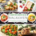 38 leckere Köstlichkeiten aus dem Backofen