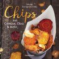 Chips aus Gemüse, Obst und mehr