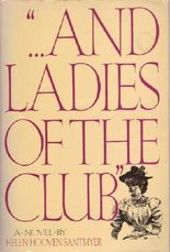 """"""". . . And Ladies of the Club"""""""