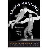 [ [ Frankie Manning: Ambassador of Lindy Hop[ FRANKIE MANNING: AMBASSADOR OF LINDY HOP ] By Manning, Frankie ( Author )Sep-01-2008 Paperback ] ] By Manning, Frankie ( Author ) Sep - 2008 [ Paperback ]