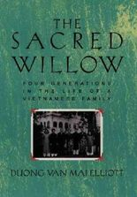 [ [ The Sacred Willow: Four Generations in the Life of a Vietnamese Family[ THE SACRED WILLOW: FOUR GENERATIONS IN THE LIFE OF A VIETNAMESE FAMILY ] By Elliott, Duong Van Mai ( Author )Apr-20-2000 Paperback ] ] By Elliott, Duong Van Mai ( Author ) Apr - 2000 [ Paperback ]