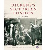 [( Dickens's Victorian London: The Museum of London )] [by: Alex Werner] [Apr-2012]