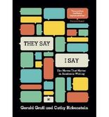 """[(""""They say/I Say"""": The Moves That Matter in Academic Writing)] [Author: Gerald Graff] published on (March, 2014)"""