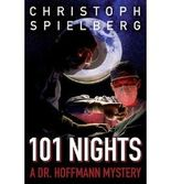 [ 101 NIGHTS (DR. HOFFMANN #3) ] BY Spielberg, Christoph ( Author ) [ 2013 ] Paperback