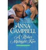 [(A Rake's Midnight Kiss * *)] [by: Anna Campbell]
