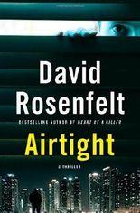 { AIRTIGHT } By Rosenfelt, David ( Author ) [ Feb - 2013 ] [ Hardcover ]