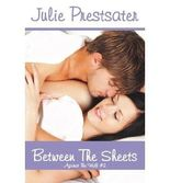 { BETWEEN THE SHEETS } By Prestsater, Julie ( Author ) [ Dec - 2012 ] [ Paperback ]