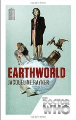 [ DOCTOR WHO: EARTHWORLD ] by Rayner, Jacqueline ( Author ) [ Mar- 07-2013 ] [ Paperback ]