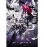{ FRAGILE SPIRITS } By Lindsey, Mary ( Author ) [ Jan - 2014 ] [ Hardcover ]