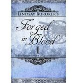 [ Forged In Blood I ] By Buroker, Lindsay (Author) [ May - 2013 ] [ Paperback ]
