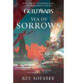 [(Guild Wars: Sea of Sorrows)] [by: Ree Soesbee]