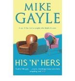 [ HIS 'N' HERS BY GAYLE, MIKE](AUTHOR)PAPERBACK