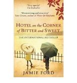 [(Hotel on the Corner of Bitter and Sweet)] [Author: Jamie Ford] published on (February, 2012)