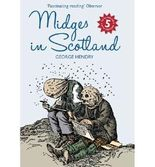 [ Midges In Scotland ] By Hendry, George ( Author ) Jun-2011 [ Paperback ] Midges in Scotland