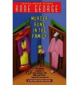 [(Murder Runs in the Family)] [by: Anne George]