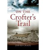 [(On the Crofter's Trail)] [ By (author) Craig David ] [April, 2010]