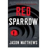 [ RED SPARROW ] Red Sparrow By Matthews, Jason ( Author ) Jun-2013 [ Hardcover ]