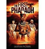 [ THE FIRST PHARAOH ] BY Picker, Lester ( AUTHOR )Sep-27-2012 ( Paperback )