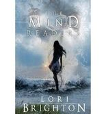 { THE MIND READERS } By Brighton, Lori ( Author ) [ Sep - 2013 ] [ Paperback ]