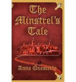 { THE MINSTREL'S TALE } By Questerly, Anna ( Author ) [ Apr - 2011 ] [ Paperback ]