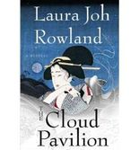 [(The Cloud Pavilion)] [Author: Laura Joh Rowland] published on (October, 2009)