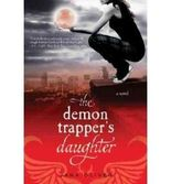 [(The Demon Trappers Daughter)] [Author: Jana Oliver] published on (April, 2011)