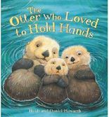 [(The Otter Who Loved to Hold Hands )] [Author: Heidi Howarth] [May-2014]