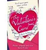 [(The Valentine's Card)] [Author: Juliet Ashton] published on (January, 2013)