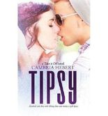 [ Tipsy ] By Hebert, Cambria (Author) [ Dec - 2013 ] [ Paperback ]