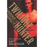 [(Twilight Hunter)] [Author: Kait Ballenger] published on (August, 2013)