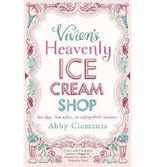 [(Vivien's Heavenly Ice Cream Shop)] [Author: Abby Clements] published on (May, 2013)
