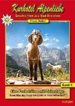 #4 Eine Pechsträhne mit Liebesfolge (Kurhotel Alpenliebe - Geschichten aus Bad Dreistein)