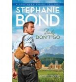 [Baby, Don't Go]Baby, Don't Go BY Bond, Stephanie(Author)Paperback