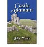 [Castle Adamant [ CASTLE ADAMANT ] By Watson, Sally ( Author )Jun-01-2009 Paperback