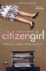 [Citizen Girl] (By: Emma McLaughlin) [published: October, 2005]