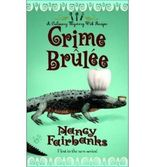 [Crime Brulee] [by: Nancy Fairbanks]