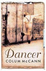 [Dancer] (By: Colum McCann) [published: October, 2003]