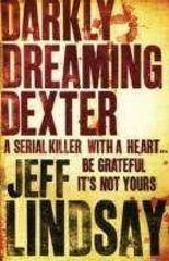 (Darkly Dreaming Dexter) By Jeff Lindsay (Author) Paperback on (Mar , 2009)