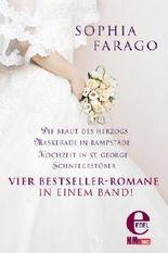 Die Braut des Herzogs / Maskerade in Rampstade / Hochzeit in St. George / Schneegestöber