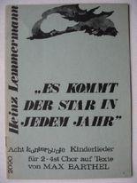 """""""Es kommt der Star in jedem Jahr """". Acht kunterbunte Kinderlieder für 2-4st.Chor"""