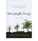 (How People Change: How Christ Changes Us by His Grace (Study Guide)) By Lane, Timothy S. (Author) Paperback on 20-Aug-2010